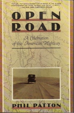 Open Road: A Celebration of the American Highway