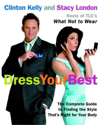 Dress Your Best by Clinton Kelly