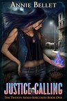 Justice Calling (The Twenty-Sided Sorceress, #1)