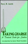 Taking Charge: Practical Guide for Leaders