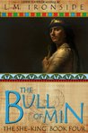 The Bull of Min (The She-King, #4)