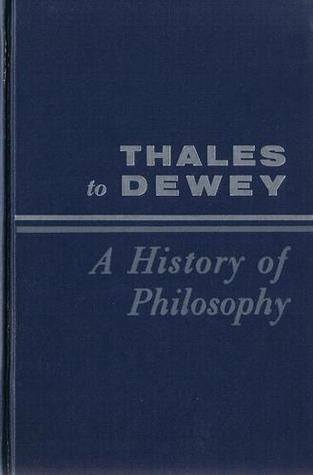 Thales To Dewey by Gordon H. Clark