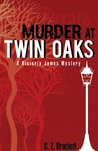 Murder at Twin Oaks: A Victoria James Mystery Novella (Book 1)