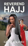 Reverend Hajj (Book 3 - Denying one marriage)