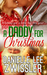 A Daddy For Christmas: Holi...
