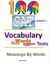 100 SAT Vocabulary Tests - Meanings By Words - Series 1