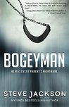 Bogeyman - He Was Every Parent's Nightmare