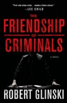 The Friendship of Criminals