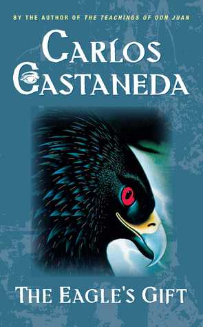 Eagle's Gift by Carlos Castaneda