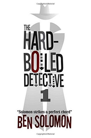 The Hard-Boiled Detective 1: First Series Collection