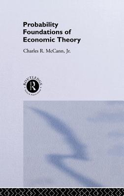 Probability Foundations of Economic Theory