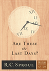 Are These the Last Days? (Crucial Questions, #20)