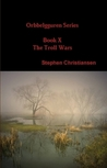 The Troll Wars by Stephen Christiansen