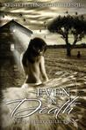 Even in Death: A Short Story Collection