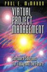 Virtual Project Management: Software Solutions for Today and the Future