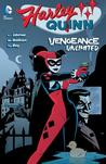 Harley Quinn: Vengeance Unlimited