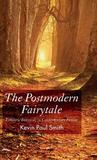 Postmodern Fairytale: Folkloric Intertexts in Contemporary Fiction