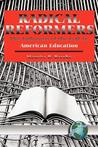 Radical Reformers: Influence of Left in American Education