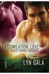 Assimilation, Love, and Other Human Oddities (Claimings #2)