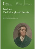 Freedom: The Philosophy of Liberation (The Great Courses)