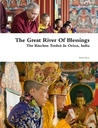 The Great River of Blessings: The Rinchen Terdzö in Orissa, India