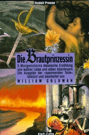Die Brautprinzessin by William Goldman