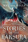 Stories of the Raksura, Volume One: The Falling World & The Tale of Indigo and Cloud