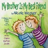 My Brother Is My Best Friend: Trilingual- Spanish, French and English
