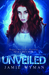 Unveiled by Jamie Wyman