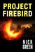 Project Firebird (Firebird, #1)