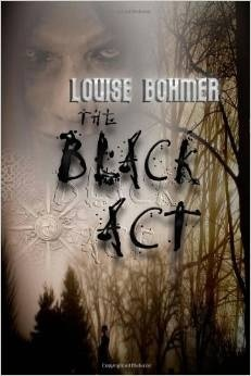 The Black Act by Louise Bohmer