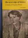 The Razor Edge of Balance: A Study of Virginia Woolf