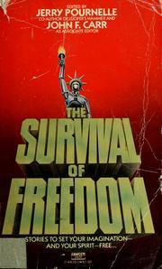 Survival of Freedom