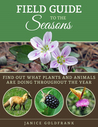 Field Guide to the Seasons by Janice Goldfrank