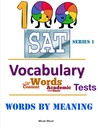 100 SAT Vocabulary Tests - Words By Meaning - Series 1
