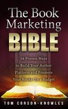 The Book Marketing Bible