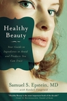 Healthy Beauty: Your Guide to Ingredients to Avoid and Products You Can Trust
