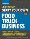 Start Your Own Food Truck Business by The Staff of Entrepreneur M...