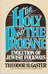 The Holy and the Profane: Evolution of Jewish Folkways