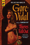 Thieves Fall Out by Gore Vidal