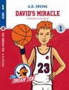 The Dream Ten: David's Miracle: Young Adult Sport Games Fiction (Friendshiprs Self-Esteem & Motivation Collection Book 1)