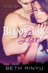 Blind Side of Love by Beth Rinyu