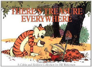 There's Treasure Everywhere by Bill Watterson