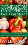 Companion Gardening for Beginners
