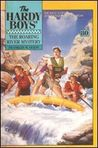The Roaring River Mystery (Hardy Boys, #80)