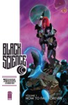 Black Science, Vol. 1: How to Fall Forever (Black Science, #1)
