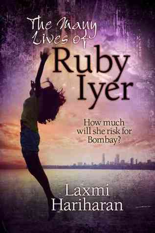 The Many Lives of Ruby Iyer (Ruby Iyer #1)