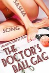 The Doctor's Ball Gag: Her Erotic Medical Exam