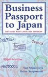 Business Passport to Japan: Revised and Updated Edition (Revised)