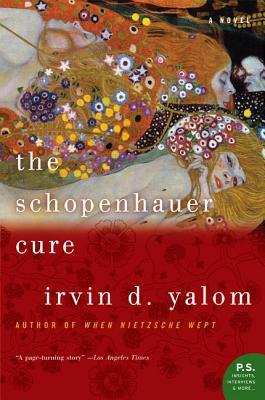 The Schopenhauer Cure by Irvin D. Yalom
